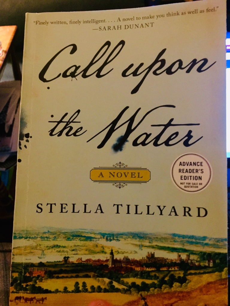 Cover: Call upon the Water, a novel  Stella Tillyard